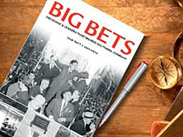 Big Bets: Decisions and Leaders that Shaped Southern Company